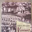 """,,Sfânta Mănăstire Voroneţ. Un sfert de veac de la reînfiinţare"""""""