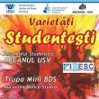 """Spectacol cu Ansamblul Studenţesc """"Arcanul USV"""", joi, la Auditorium """"Joseph Schmidt"""""""