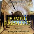 """Domnii paralele"", de Andrei Breabăn"